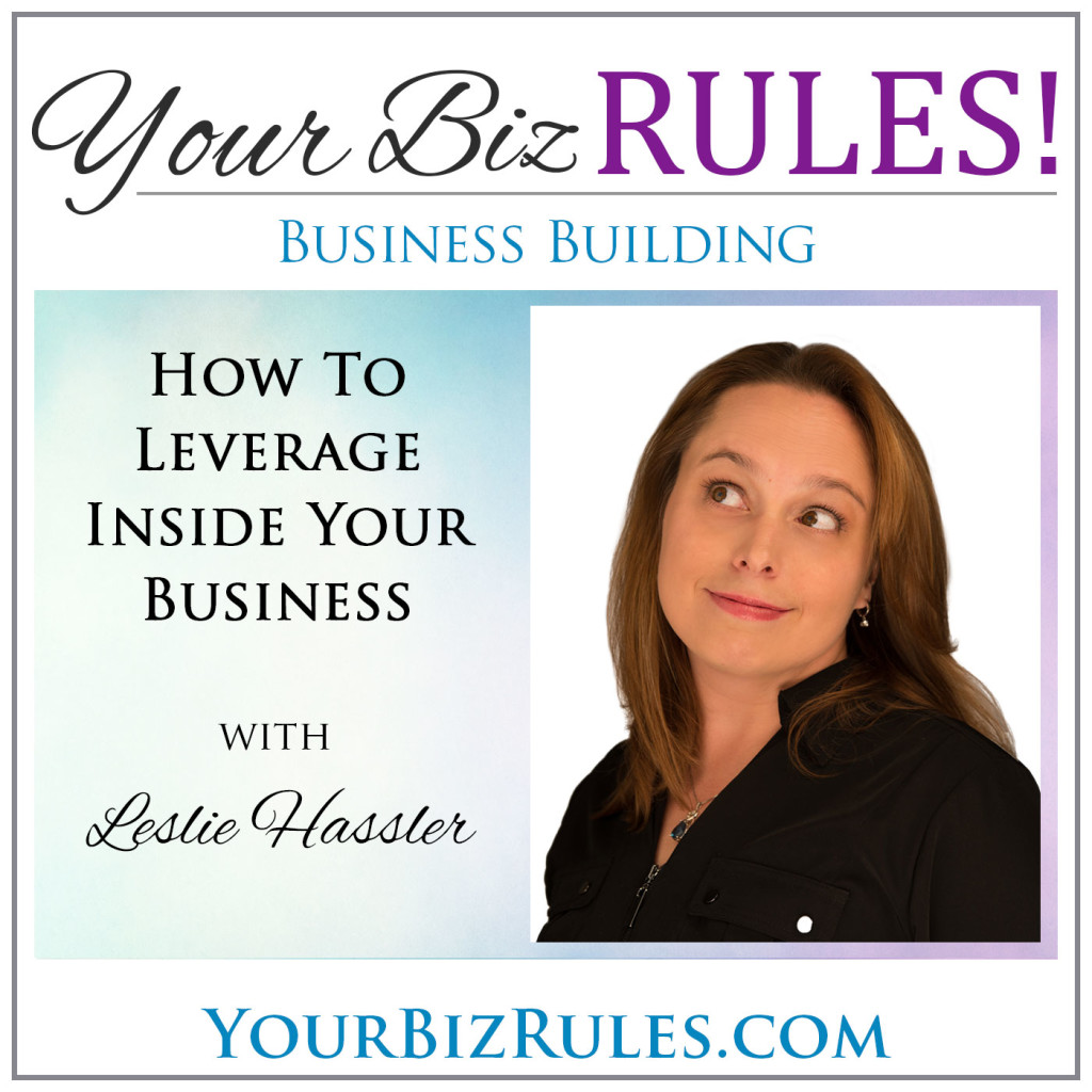 leslie hassler how to leverage inside your business dallas listen subscribe here in stitcher android