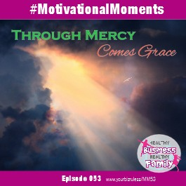 Motivational Moments Mercy and grace album