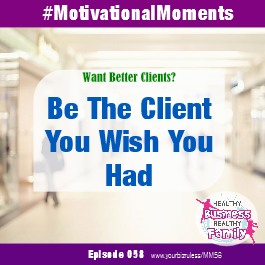 Album Motivational Moments In Business Better Clients