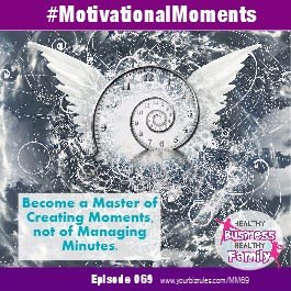 Album Leslie Hassler Motivational Moments in Business How To Turn Minutes Into Moments from Dallas Based Business Coach