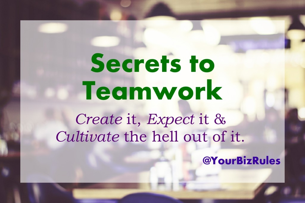The Secret To Teamwork in Your Business