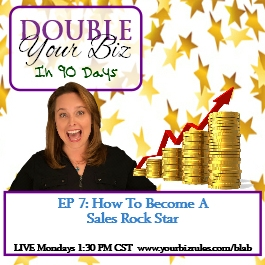 7 Album Double Your Business in 90 Days - How To Become A Sales Rock Star