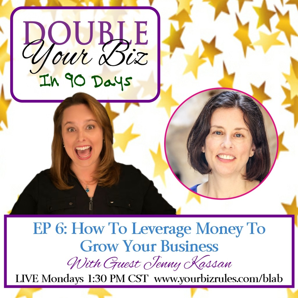 Double Your Business In 90 Days with Leslie Hassler Crowd Funding Investors