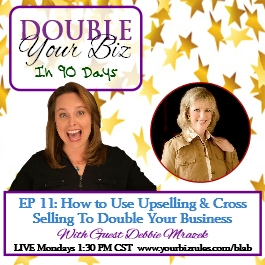 a Dallas Tx Best Business Coach Leslie Hassler Blab Upselling Cross Selling Debbie Mrazek