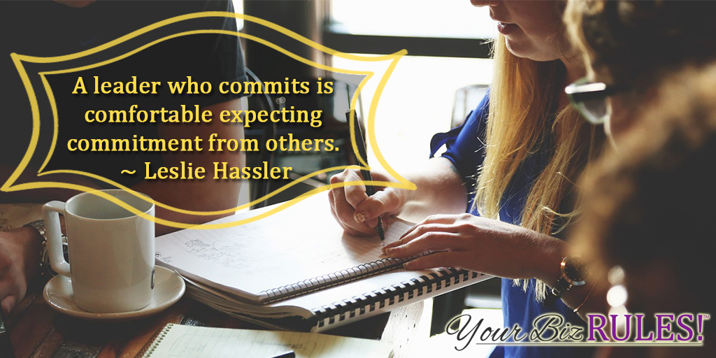 expect commitment from others, too!