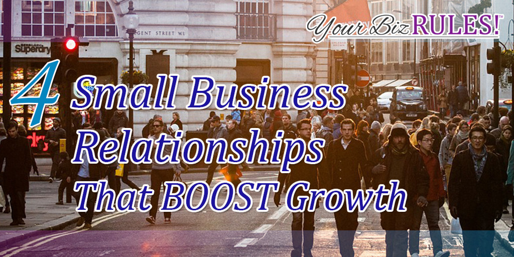 Small business relationships that boost growth