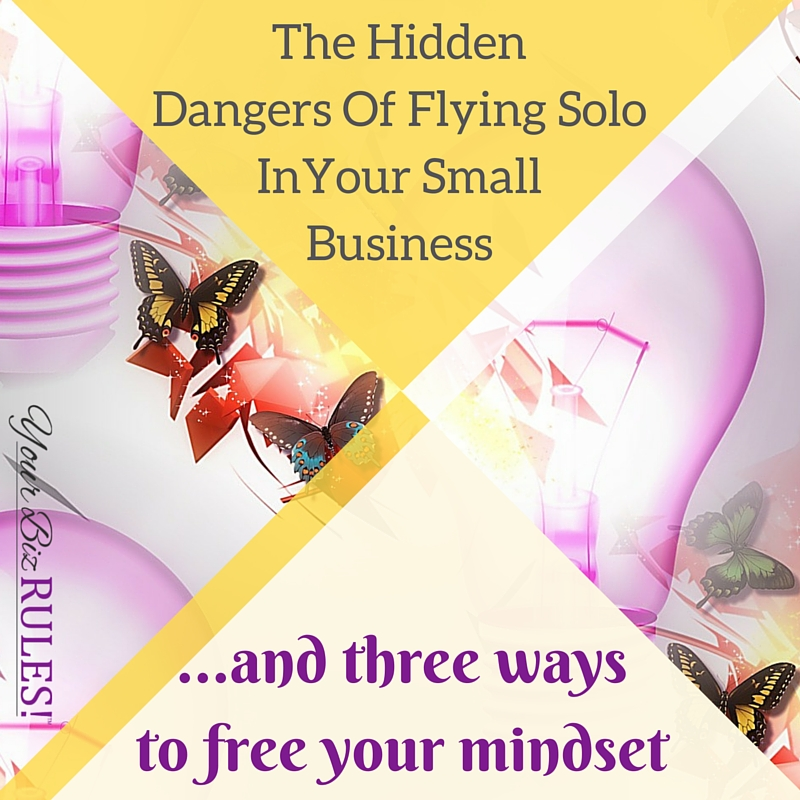 flying solo in your business?