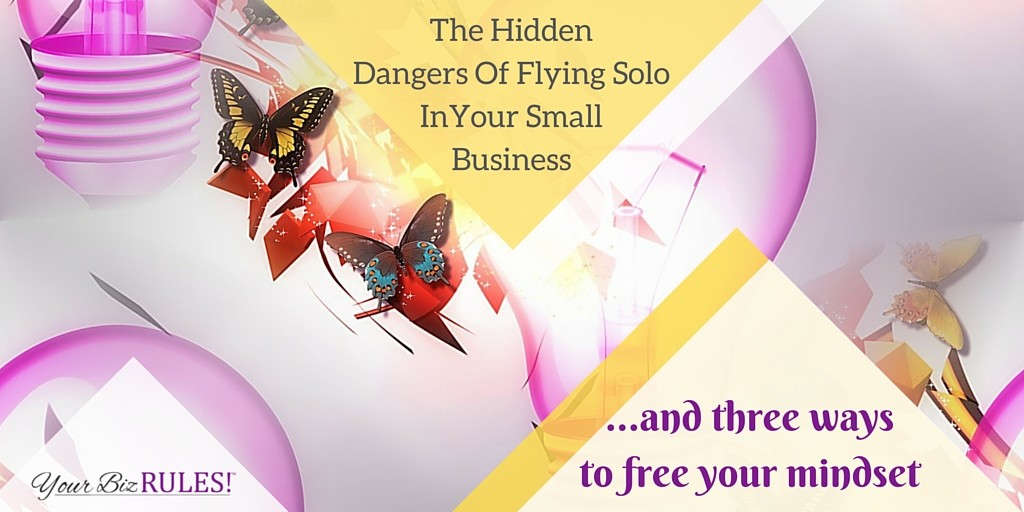 hidden dangers of flying solo in your small business
