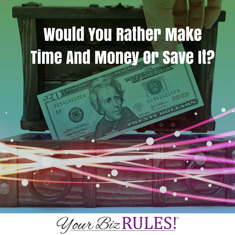 make more money or save it?