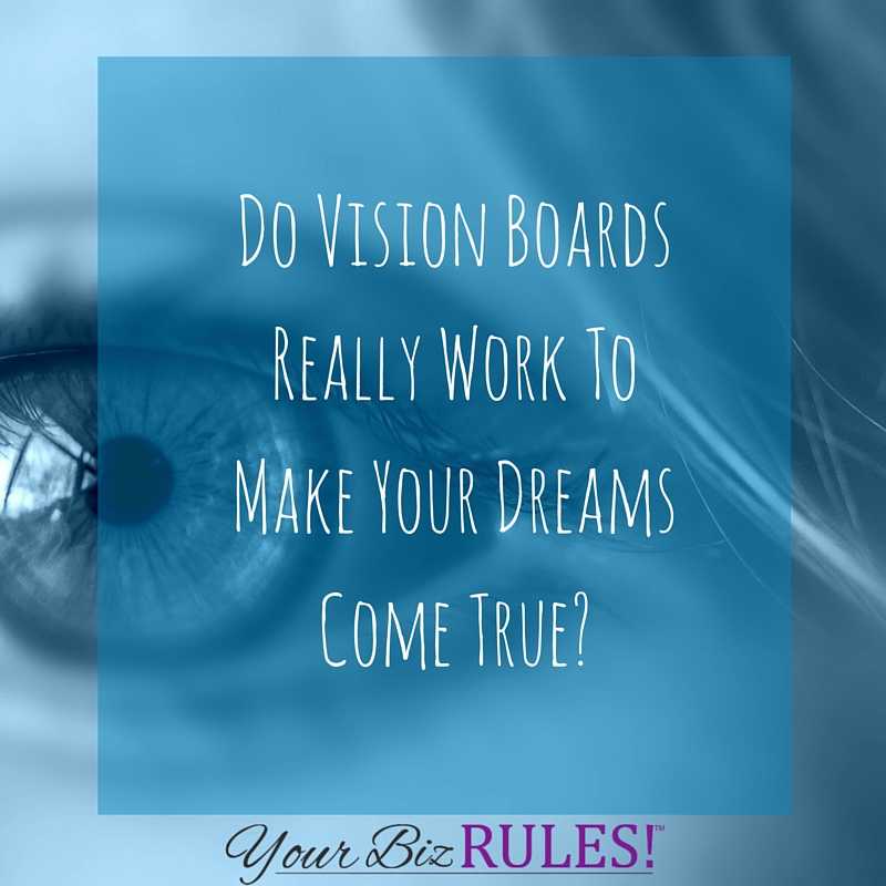 vision boards... do they really work?