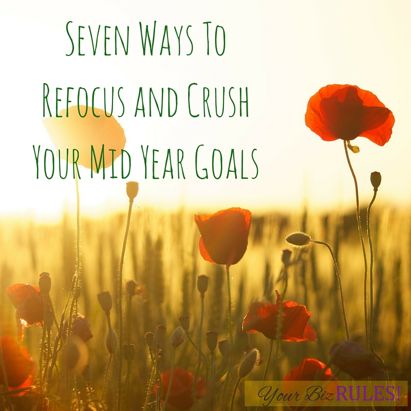you can hit your mid year goals for 2016