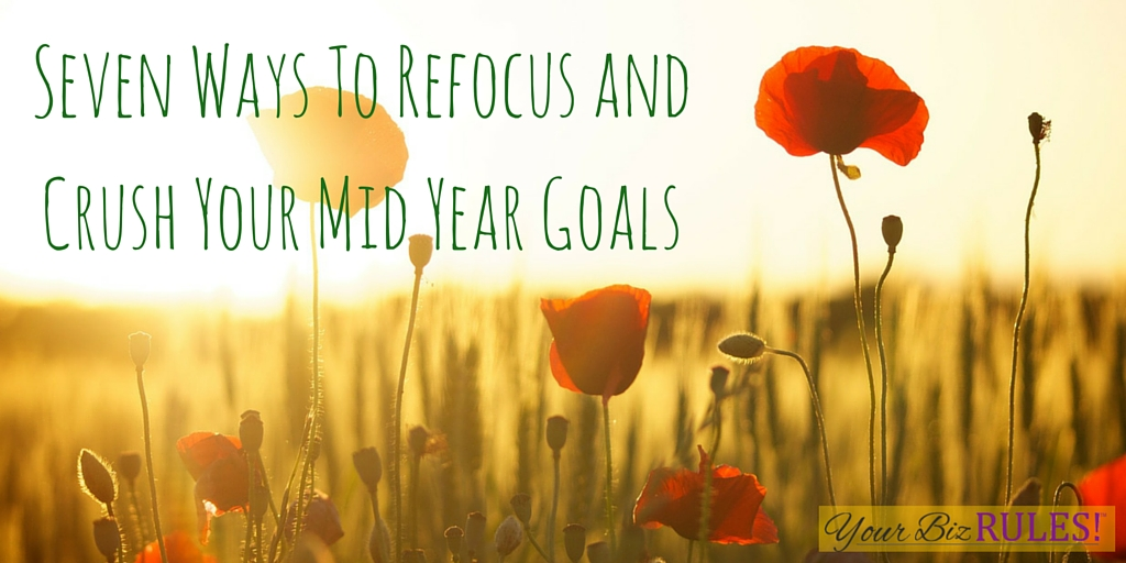 crush your mid year goals