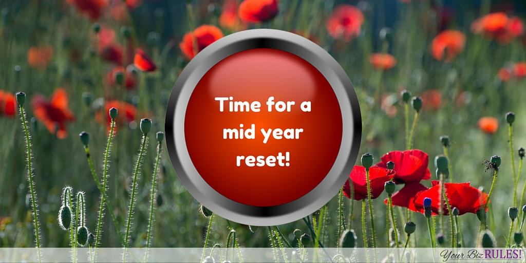 time for a mid year reset to hit your mid year goals?