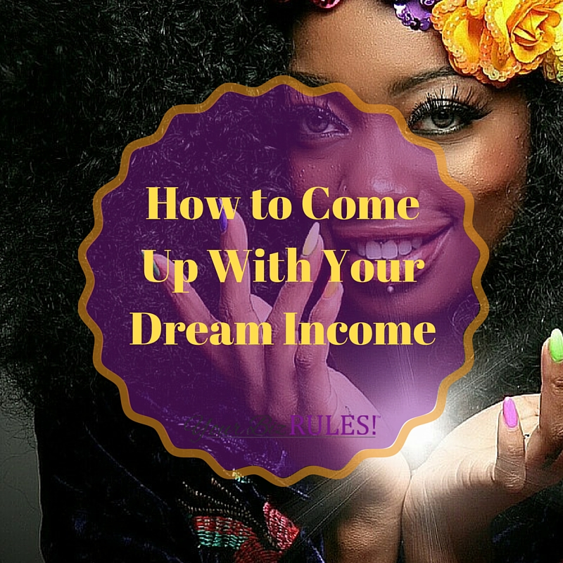 Is your dream income eluding you?