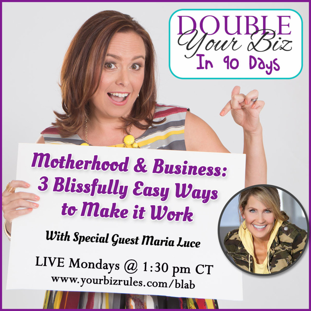 Leslie-Hassler-DoubleYourBizIn90Days-Blab-Episode30-Motherhood-And-Business dallas business coach