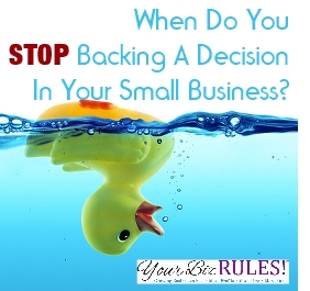 a dallas small business coach stop backing a decision