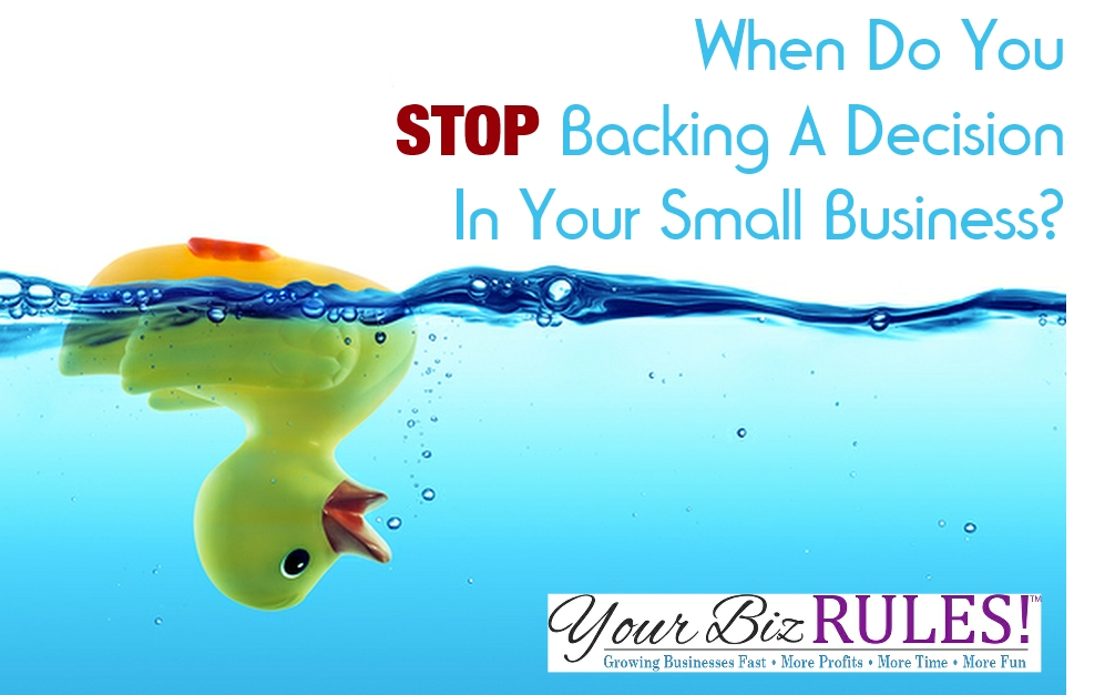 small business coach stop backing a decision