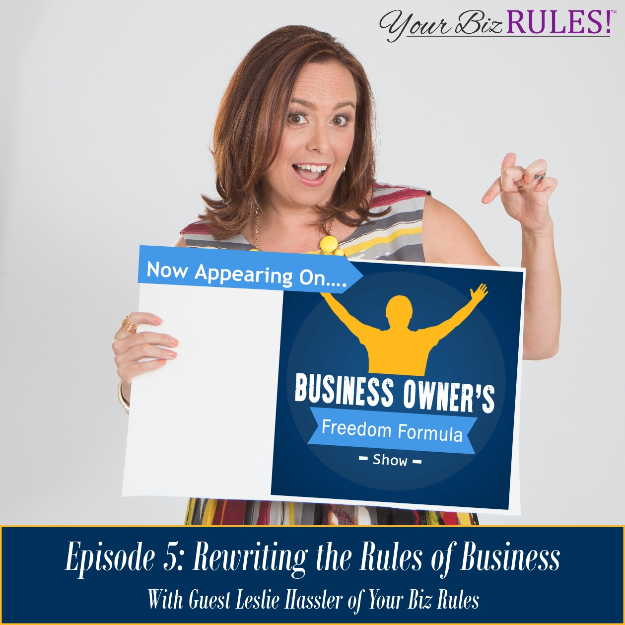 Listen to the Business Freedom Formula Show Here!